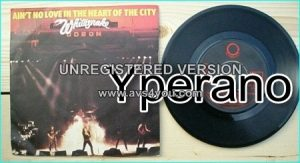 "WHITESNAKE: Aint No Love In The Heart Of the City 7"" Check video"