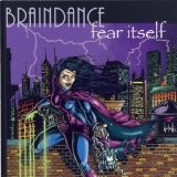 BRAINDANCE: Fear Itself CD Unique gothic metal. dark progressive metal w. gothic influences complex arrangements CHECK video