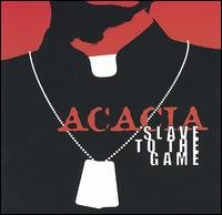 ACACIA: Slave to the Game CD Rock - Alternative from the UK. 12 song CD, CHECK VIDEO