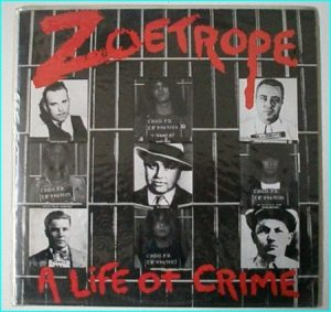 ZOETROPE A Life of Crime LP.Thrash check audio samples.