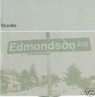 BLOCKO: Edmondson Ave CD. re- recorded versions of Blocko classics new songs. UK pop punk masterpiece CHECK VIDEOS