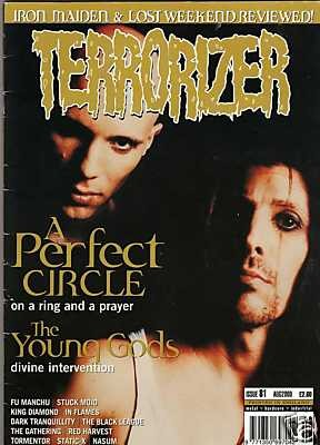 TERRORIZER 81. AUG 2000. A PERFECT CIRCLE, YOUNG GODS, King Diamond, In Flames, Fu Manchu, Nasum. Mint condition