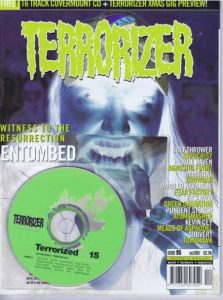 TERRORIZER 95. DEC 2001 ENTOMBED, BOLT THROWER, IMMORTAL, Agnostic Front. Mint condition includes CD with 16 songs