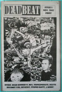 Deadbeat zine issue 5. Nov. 2002. Punk 'zine. Dead Kennedys, MC5, Death Becomes You- Free for orders of £20+