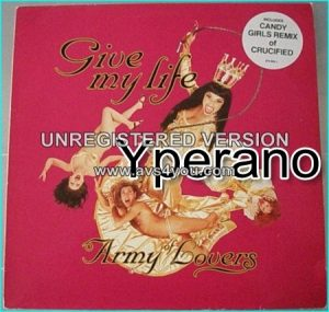 "Army of Lovers: Give my life 12"" vinyl. (23 minutes of music) Check video"