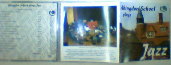 Abingdon School plays JAZZ CD 1997 [63 minutes of music] Check video.