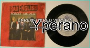 "BAD ENGLISH: Forget Me Not + Lay down 7"" Dutch. Mega hit single, hugely successful band that features John Waite. Check video"