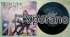 "W.A.S.P: Mean Man 7"" + Jethro Tull cover. Check video"