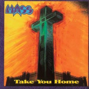 MASS: Take you Home LP. A KILLER SLICE OF MELODIC Christian heavy METAL.