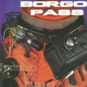 BORGO PASS: Powered By Sludge CD. Rare and limited. Stoner Rock, Doom, Sludge.