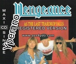 VENGEANCE: As the last teardrop falls CD + 2 song not available on any album. RARE
