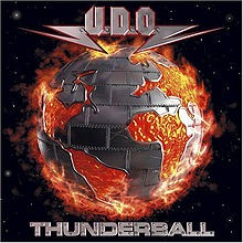 U.D.O.: Thunderball CD. Better than Accept! Check video + all samples