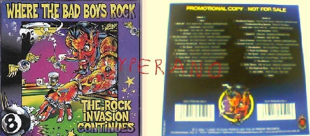Where the Bad Boys Rock! The Rock Invasion Continues 2CD PROMO (People Like You Records) 34 songs(+ covers) s+videos