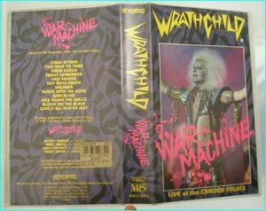 Wrathchild War machine VHS. Fantastic live by the top English glam band ever.