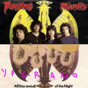 "PRAYING MANTIS: All Day and All of the Night 7"" The Kings cover song. + Beads Of Ebony. Melodic NWOBHM."