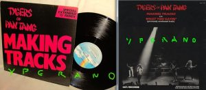 "TYGERS OF PAN TANG: Making Tracks 12"" Special Extended 12"" Remix + What You Saying (unreleased song)."