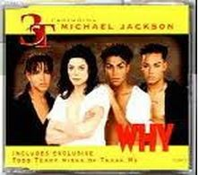 3T featuring Michael Jackson: Why CD 2 Maxi. Highly recommended. Check video