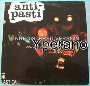 ANTI PASTI: The last call LP (incl. cover of Iggy Pop / Stooges) Check sample