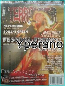 TERRORIZER 134 Aug 2005, Mastodon, Nevermore, Soilent Green, Hate Eternal, System of a Down, Reverend Bizarre MINT CONDITION