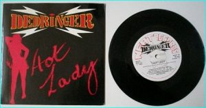 "DEDRINGER: Hot lady + Hot licks and rock 'n' roll 7"" Pure N.W.O.B.H.M Neat 1982 s."