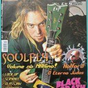 Loud magazine, Soulfly, Halford, Black Sabbath, Lock Up, Slipknot, Hypocrisy, Lizzy Borden, A perfect circle