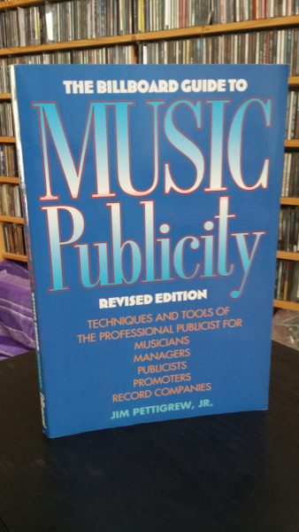 Music Publicity (The Billboard Guide to) Jim Pettigrew