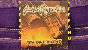 SCALA MERCALLI: My daemons CDR PROMO. + Be Quick Or Be Dead (Iron Maiden cover). Heavy metal. Check video
