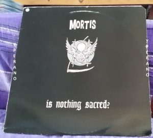MORTIS: Is Nothing Sacred? LP Splatter Green vinyl. Punk rock