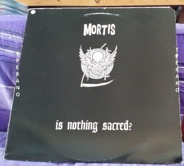 MORTIS: Is Nothing Sacred? LP Splatter Green vinyl. Punk rock