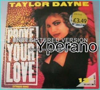 "Taylor Dayne: Prove your love 12"" vinyl. (2 special mixes)"