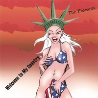 The PEASANTS: Welcome to my country CD -genuine AC/DC + punk vibe -VIDEO
