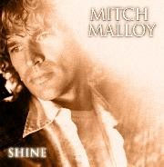 MITCH MALLOY: Shine CD incl. 2 bonus tracks. s.