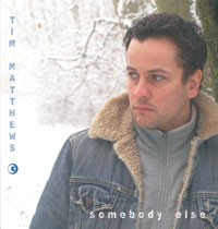 Tim MATTHEWS: Somebody else Rock / Acoustic / Pop CD -.