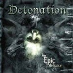 DETONATION: An Epic Defiance CD [Great Death Metal / Thrash Metal]