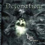 DETONATION: An Epic Defiance CD [Great Death Metal / Thrash Metal]