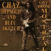 Chaz DEPAOLO AND BLEU SKETCH: Live from Montreal CD [Instrumental Guitar (Electric/Rock/Blues] Check video