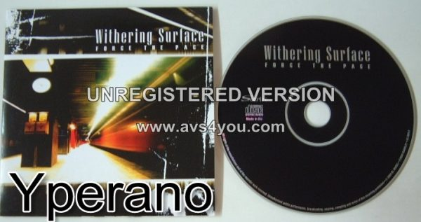 WITHERING SURFACE: Force the Pace CD
