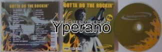 GOTTA DO THE ROCKIN CD w. Payola, In Rags, Smooth n Greedy, Mother Superior, Melrose HIGHLY RECOMMENDED s + video