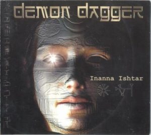 DEMON DAGGER: Inanna Ishtar CD digipak Thrash Metal a la Less Than Human, Soulfly. Check video n samples