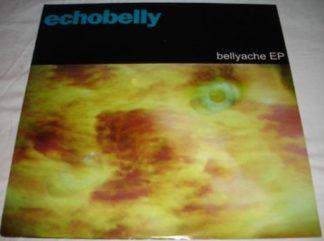 "ECHOBELLY: Bellyache 12"" EP. ."