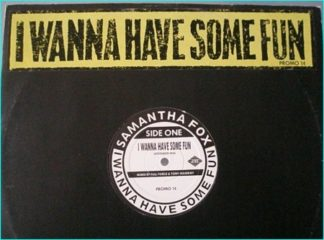 "Samantha FOX: I wanna have some fun PROMO 12"" Check video"