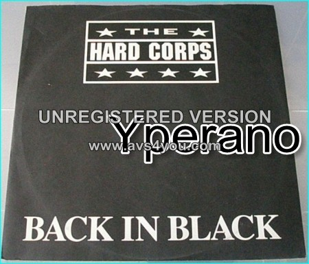 "The Hard Corps: back in black 12"" cover of the AC/DC classic (4 songs). Check live video"