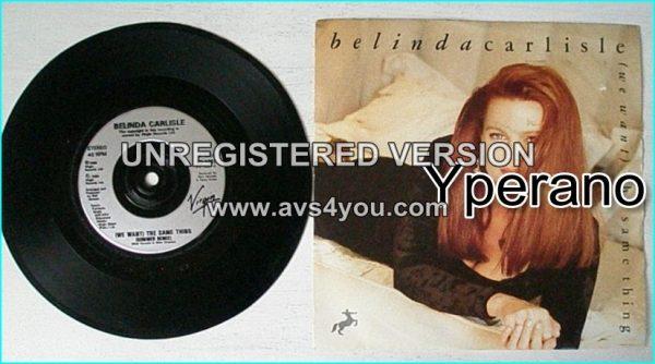"Belinda CARLISLE: (We want) The Same Thing (summer re mix) 7"""