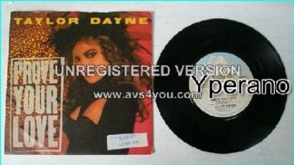 "Taylor DAYNE: Prove Your Love 7"" Check video."
