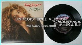 "Taylor DAYNE: Ill always love you 7"" Check video"