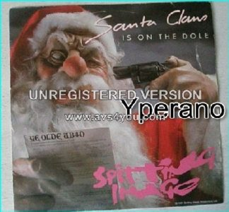 "SPITTING IMAGE: Santa Claus in on the Dole + 1st Atheist Tabernacle Choir ( Lyrics By Ian Hislop) 7"" Great parody / pop record."