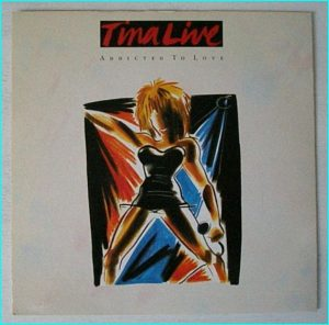 "Tina TURNER: Addicted To Love (Live) 7"" [alternate mix of the track] Check video"