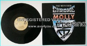 "CHROME MOLLY: Take me, Im Yours 12"" One of Britains best-kept secrets."