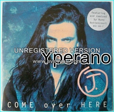 """J: Come Over Here 7"""" with Nuno Bettencourt the Extreme guitarist who has also re-mixed this. AnM records PROMO"""