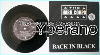 "HARD CORPS: Back in Black (single mix) 7"" + Hard Corps (club jump around music MEGA AC/DC cover version) PROMO"